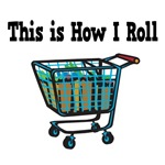 How I Roll (Shopping Cart)