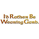 Rather Wear Garb