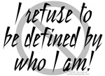 Refuse to Be Defined