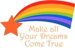 Make all your dreams come true