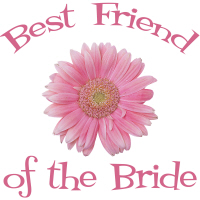 Best Friend of the Bride Wedding Apparel Daisy