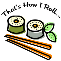 That's How I Roll Sushi T-Shirts