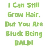 I Can Still Grow Hair ... Green