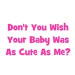 Baby Cute As Me - Pink