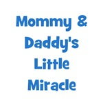 Mommy & Daddy's Little Miracle