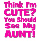 Think I'm Cute? Aunt Pink