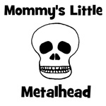 Mommy's Little Metalhead.