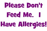 Please Don't Feed Me - Allergies - Purple