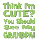 Think I'm Cute? Grandpa Green
