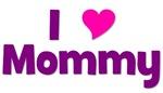 I love (heart) Mommy