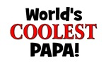 World's Coolest Papa!