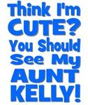 Think I'm Cute? Aunt Kelly