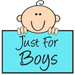 Just For Boys!