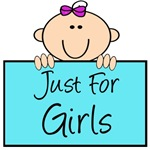 Just For Girls!