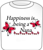 Happiness is being a Nana Butterfly Design T-Shirt