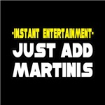 Instant Entertainment: Just Add Martinis