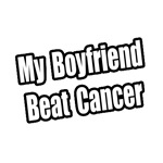 My Boyfriend Beat Cancer