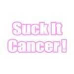Suck It Cancer! (Pink)