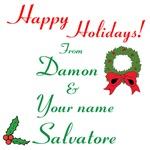 Happy Holidays, Damon & You