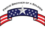 Proud Brother of a Soldier, Stars & Stripes©
