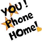 YOU! Phone home! everywhere