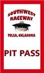 Southwest Raceway Pit Pass