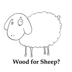 Wood for Sheep?