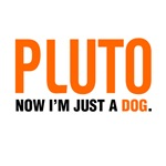 Pluto tshirt. Now I'm just a dog. Dwarf planet.