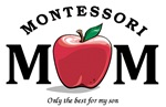 Montessori Mom-only the best (son)