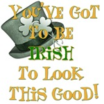 You've Got to Be Irish