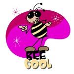 Bee cool!