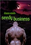 Seedy Business
