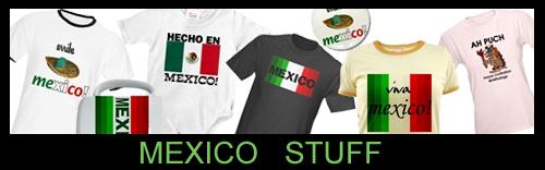 Mexico Stuff!