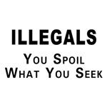 Illegals Spoil America