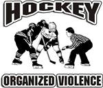Hockey Organized Violence T-Shirts Gifts