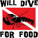 Will Dive For Food SCUBA T-Shirt