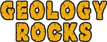 Geology Rocks T-Shirts
