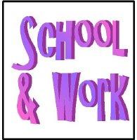 School & Work
