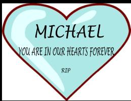 Michael RIP