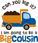 Dump Truck Big Cousin to be