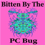 Bitten By The PC Bug