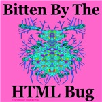 Bitten By The HTML Bug