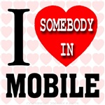 I Love Somebody in Mobile