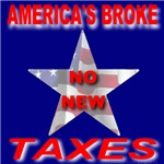America's Broke No New Taxes