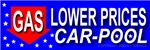 Lower Gas Prices Car Pool (Bumper Sticker