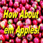 How About 'em Apples!