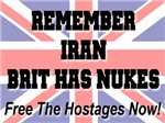 Brit Has Nukes Free The Hostages Now