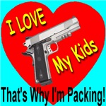 I Love My Kids That's Why I'm Packing