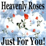 Heavenly Roses Just For You
