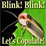 Blink!  Blink!  Let's Copulate.